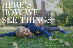 Here's How We See Things - Kansas City Photographers